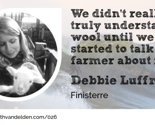 Debbie Luffman Finisterre Wool Academy Podcast