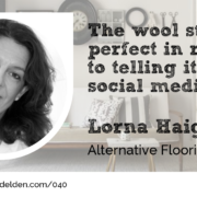 Lorna Haigh Alternative Flooring guest at Wool Academy Podcast