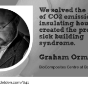 Graham Ormondroyd BioComposites Centre at Wool Academy Podcast