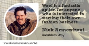 Nick Armentrout Ramblers Way Wool Academy Podcast 47